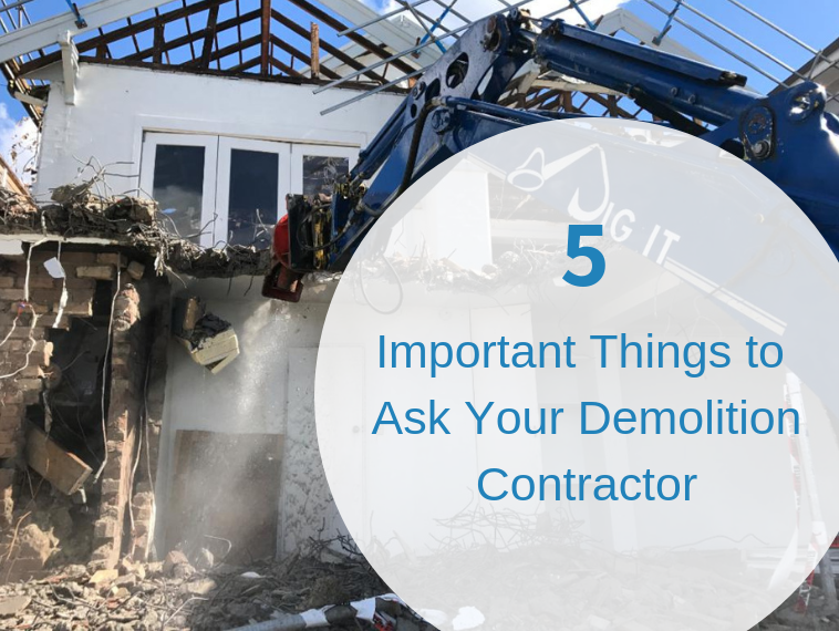 5 Important Things to Ask Your Demolition Contractor